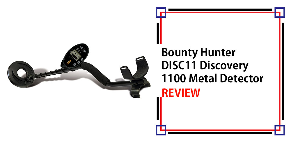 Bounty Hunter DISC11 Discovery 1100 Metal Detector Review