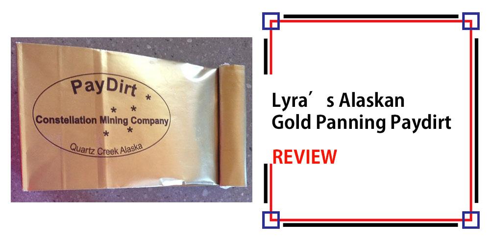 Lyra's Alaskan Gold Panning Paydirt Review